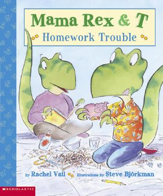 Image for Mama Rex & T: Homework Trouble