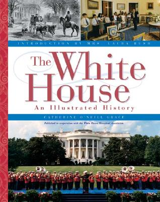 Image for WHITE HOUSE: AN ILLUSTRATED HISTORY