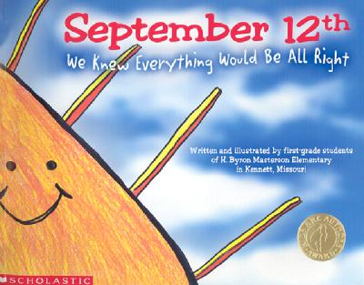 Image for SEPTEMBER 12TH WE KNEW EVERYTHING WOULD BE ALL RIGHT