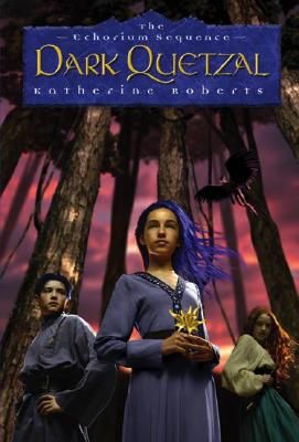 Image for Dark Quetzal, The Echorium Sequence
