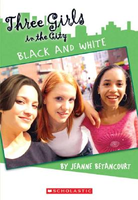 Image for Black & White(Three Girls In The City)