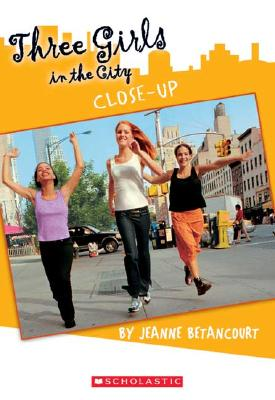 Image for Three Girls In The City #4: Close-Up (Three Girls In The City)