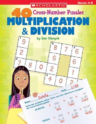 Image for 40 Cross-number Puzzles: Multiplication & Division (40 Cros-number Puzzles)