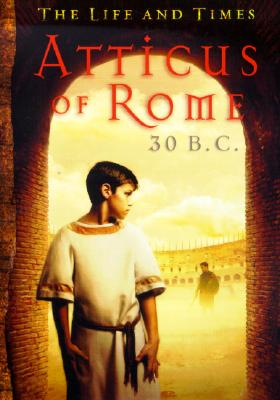 Image for Life And Times. Atticus Of Rome