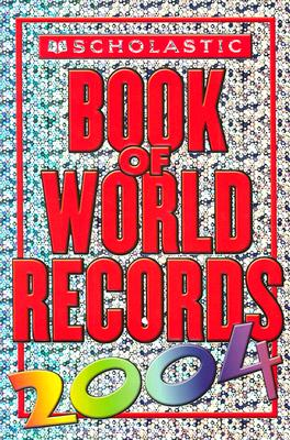 Image for Scholastic Book Of World Records 2004