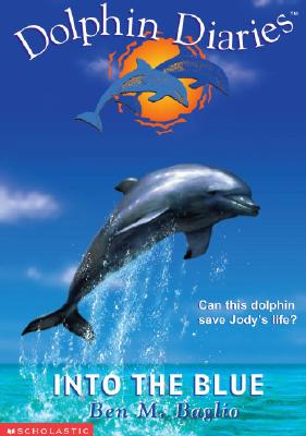 Image for Into the Blue (Dolphin Dairies #1)