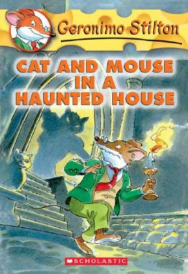"""Image for """"Cat and Mouse in a Haunted House (Geronimo Stilton, No. 3)"""""""