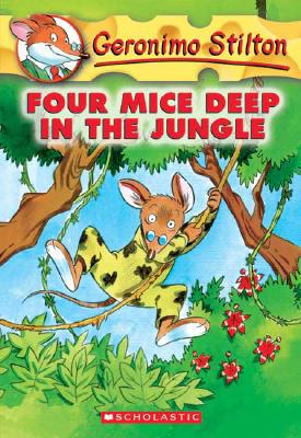 Four Mice Deep in the Jungle (Geronimo Stilton, No. 5), Geronimo Stilton