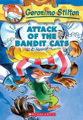 Attack of the Bandit Cats (Geronimo Stilton, No. 8), Geronimo Stilton