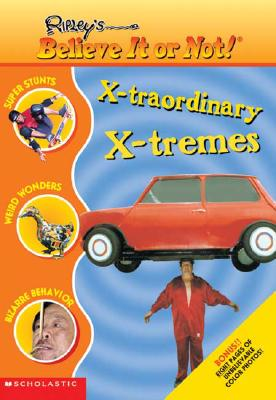 Image for X-TRAORDINARY X-TREMES RIPLEY'S BELIEVE IT OR NOT