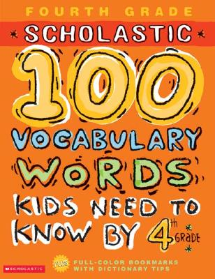 Image for 100 Vocabulary Words Kids Need to Know by 4th Grade