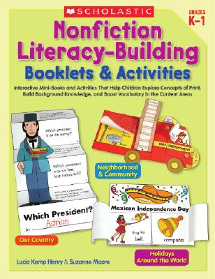 Image for Nonfiction Literacy-Building Booklets & Activities: Interactive Mini-Books and Activities That Help Children Explore Concepts of Print, Build ... and Boost Vocabulary in the Content Areas