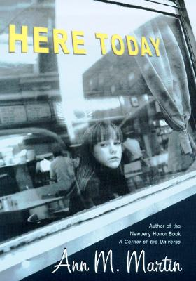 Image for Here Today (Booklist Editor's Choice. Books for Youth (Awards))