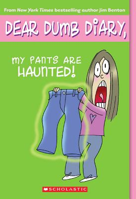 Image for DEAR DUMB DIARY, MY PANTS ARE HAUNTED