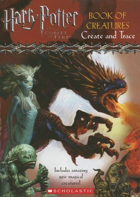 Image for HARRY POTTER BOOK OF CREATURES CREATE AND TRACE ACTIVITY BOOK Based on Harry Potter and the Goblet of Fire