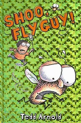Shoo, Fly Guy!, TEDD ARNOLD