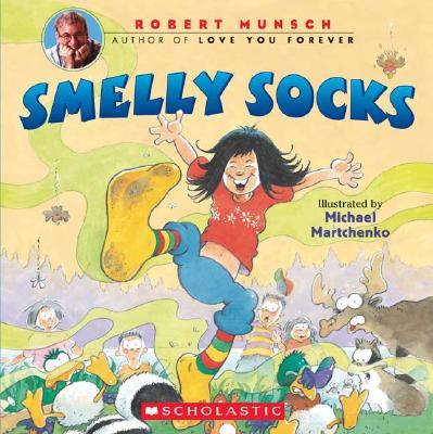 Smelly Socks, Robert Munsch, Robert N. Munsch