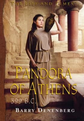 Image for Pandora of Athens, 399 B.C.  (The Life and Times Series)