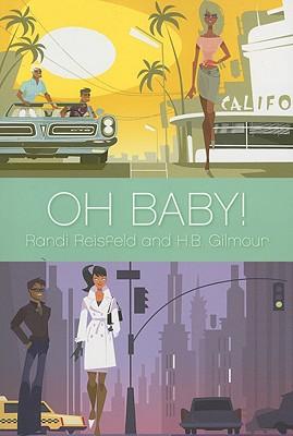 Oh Baby!, Randi Reisfeld