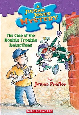 The Case Of Double Trouble Detectives, James Preller