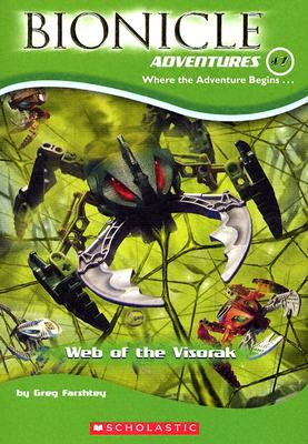 Image for Web of the Visorak (Bionicle Adventures, No. 7)