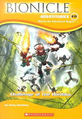 Image for Challenge of The Hordika (Bionicle Adventures, No. 8)