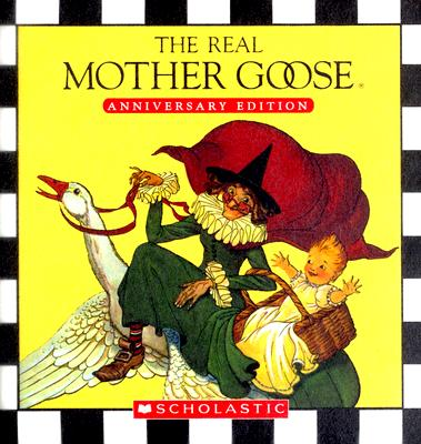 Image for Real Mother Goose, Anniversary Edition