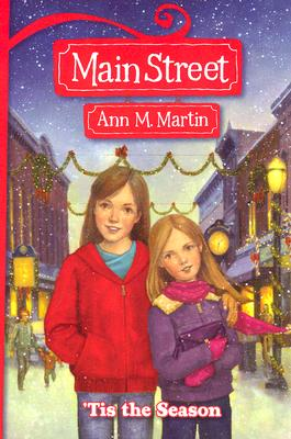 'Tis the Season (Main Street Book 3), Martin, Ann M.