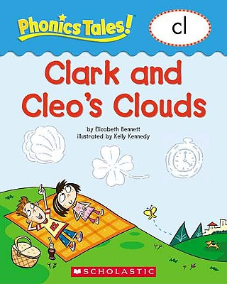 Image for Phonics Tales: Cleo and ClarkÂ's Clouds (CL)