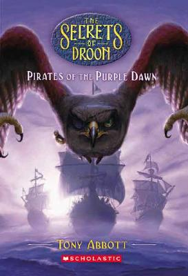 Image for Pirates Of The Purple Dawn (The Secrets Of Droon #29)