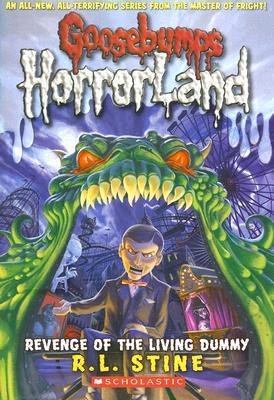 Image for Revenge of the Living Dummy (Goosebumps HorrorLand, No. 1)
