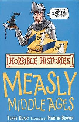 Image for The Measly Middle Ages (Horrible Histories) (Horrible Histories) (Horrible Histories)