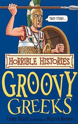 Image for Groovy Greeks (Horrible Histories)