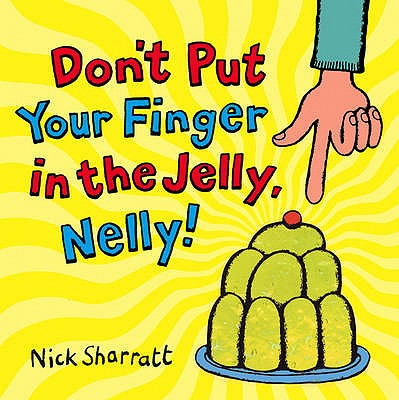 Image for Don't Put Your Finger In The Jelly, Nelly
