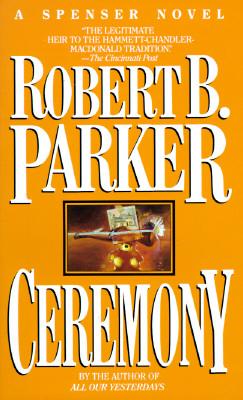 CEREMONY (SPENSER, NO 9) -- BARGAIN BOOK, PARKER, ROBERT B.