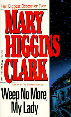 Weep No More, My Lady, Clark, Mary Higgins
