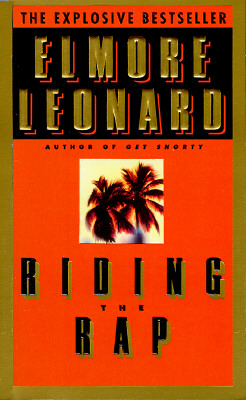 Riding the Rap, Leonard, Elmore