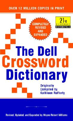 The Dell Crossword Dictionary: Completely Revised and Expanded (21st Century Reference), Williams, Wayne Robert