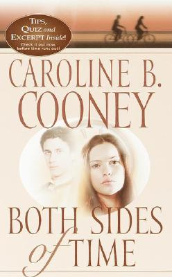 "Both Sides of Time (Scholastic Classics), ""Cooney, Caroline B."""