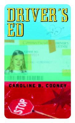 Driver's Ed, Caroline B. Cooney