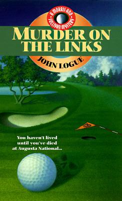 Murder on the Links, John Logue