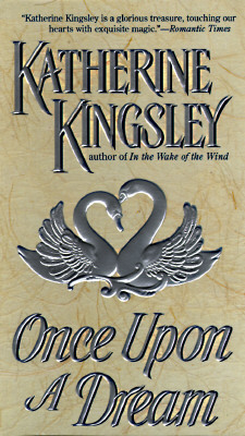 Once upon a Dream, Kingsley, Katherine