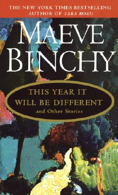 This Year It Will Be Different, Maeve Binchy