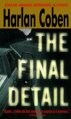 The Final Detail, HARLAN COBEN