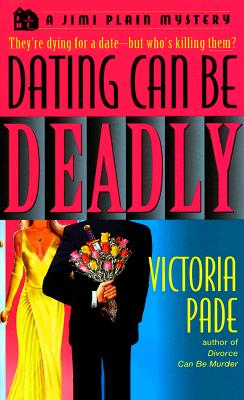 Image for Dating Can be Deadly (Jimi Plain Mysteries)