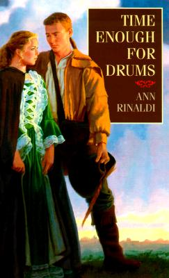 Time Enough for Drums, Rinaldi, Ann