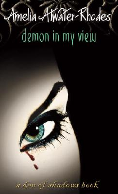 Demon in My View, AMELIA ATWATER-RHODES