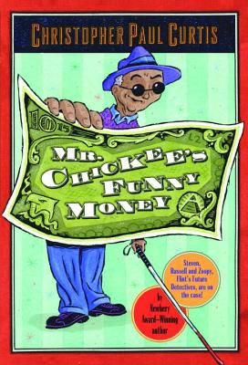 Mr. Chickee's Funny Money, Curtis, Christopher Paul