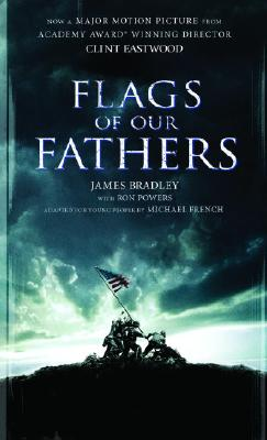 Flags of Our Fathers: A Young People's Edition, Michael French  (Adapter), James Bradley  (Author), Ron Powers  (Author)