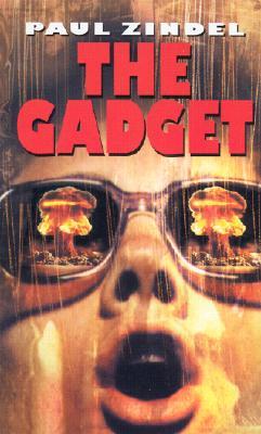 Gadget, PAUL ZINDEL